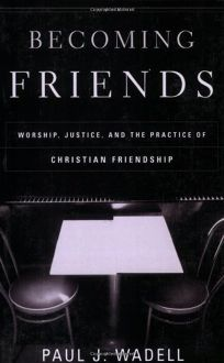 BECOMING FRIENDS: Worship
