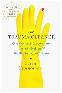The Trauma Cleaner: One Woman's Extraordinary Life in the Business of Death