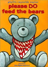PLEASE DO FEED THE BEARS