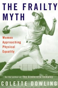 The Frailty Myth: Women Approaching Physical Equality