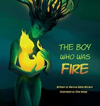 The Boy Who Was Fire