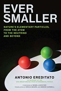 Ever Smaller: Nature's Elementary Particles
