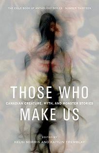 Those Who Make Us: Creature