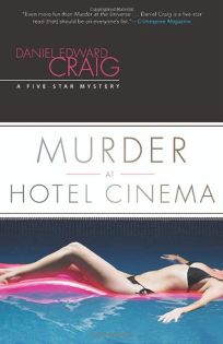 Murder at Hotel Cinema: A Five-Star Mystery