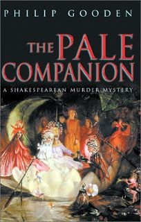 THE PALE COMPANION: A Shakespearean Murder Mystery