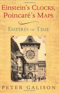 EINSTEINS CLOCKS AND POINCARS MAPS: Empires of Time