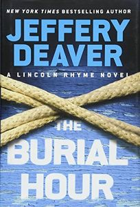 The Burial Hour: A Lincoln Rhyme Novel