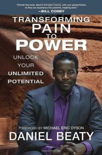 Transforming Pain to Power: Unlock Your Unlimited Potential