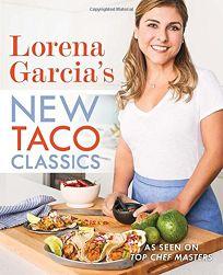 Lorena Garcia's New Taco Classics
