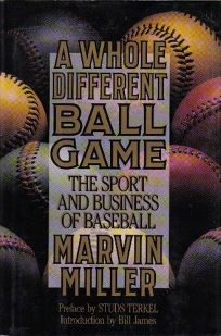 A Whole Different Ball Game: The Sport and Business of Baseball