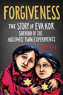 Forgiveness: The Story of Eva Kor