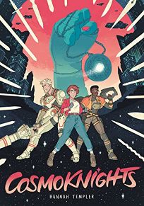 Cosmoknights: Book One