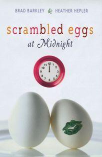 Scrambled Eggs at Midnight