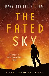 The Fated Sky: The Lady Astronaut of Mars