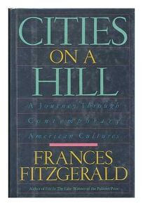 Cities on a Hill: A Journey Through Contemporary American Cultures