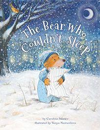 The Bear Who Couldnt Sleep