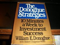 The Donoghue Strategies: Ten Minutes a Week to Investment Success-0