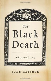 Black Death: A Personal History
