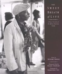 THE SWEET BREATH OF LIFE: A Poetic Narrative of the African American Family