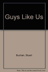Guys Like Us