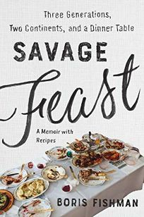 Savage Feast: Three Generations