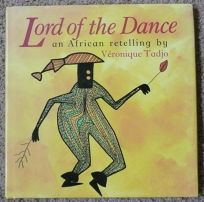 Lord of the Dance: An African Retelling