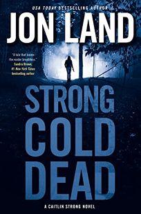 Strong Cold Dead: A Caitlin Strong Novel