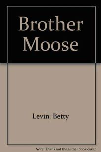 Brother Moose