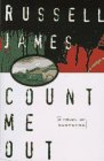 Count Me Out: A Novel of Suspense