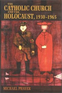 The Catholic Church and the Holocaust