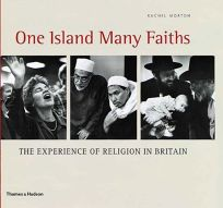 One Island Many Faiths: The Experience of Religion in Britain