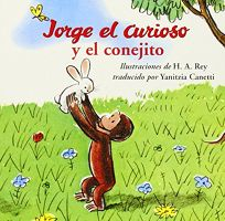Jorge el Curioso y el Conejita = Curious George and the Bunny