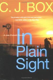In Plain Sight: A Joe Pickett Novel