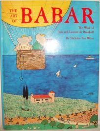 The Art of Babar: The Work of Jean and Laurent de Brunhoff
