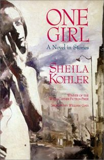 One Girl: A Novel in Stories