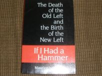 If I Had a Hammer. . .: The Death of the Old Left & the Birth of the New Left