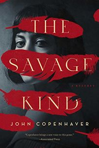 The Savage Kind: Book One of the Nightingale Trilogy
