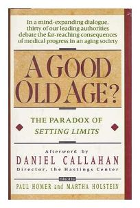 A Good Old Age?: The Paradox of Setting Limits