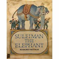 Suleiman the Elephant: A Picture Book