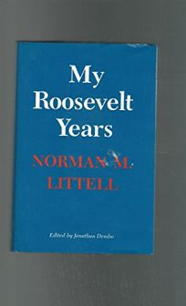 My Roosevelt Years