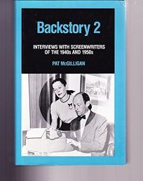 Backstory 2: Interviews with Screenwriters of the 1940s and 1950s