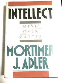 Intellect Mind Over Matter