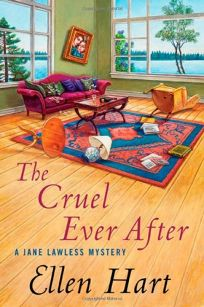 The Cruel Ever After: A Jane Lawless Mystery