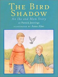 THE BIRD SHADOW: An Ike and Mem Story