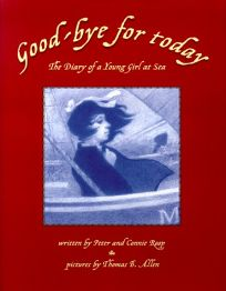 Good-Bye for Today: The Diary of a Young Girl at Sea