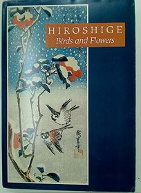 Hiroshige: Birds and Flowers