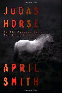 Judas Horse: An FBI Special Agent Ana Grey Mystery