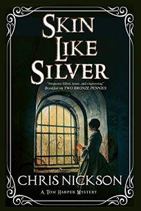 Skin like Silver: An Inspector Tom Harper Novel
