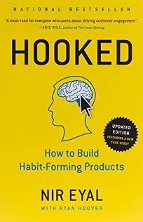 Hooked: How to Build Habit-Forming Products[em] [/em]