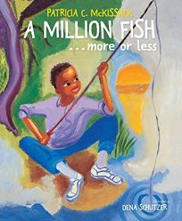 A Million Fish...More or Less